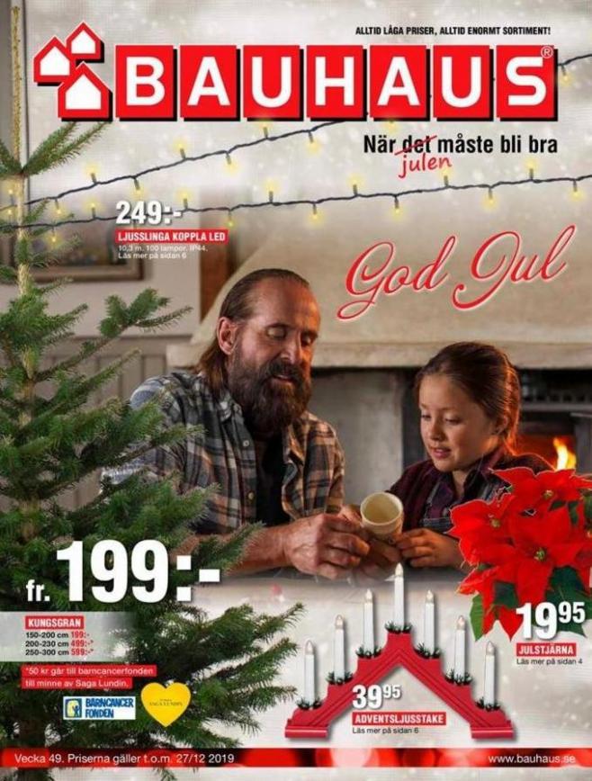 Bauhaus Erbjudande God Jul! . Bauhaus (2019-12-27-2019-12-27)