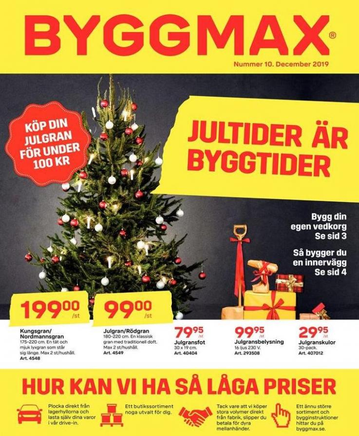 Byggmax  Erbjudande Julkatalog . Byggmax (2019-12-31-2019-12-31)