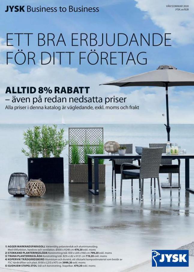 JYSK Erbjudande Business to Business Vår/Sommar 2019 . JYSK (2020-08-31-2020-08-31)