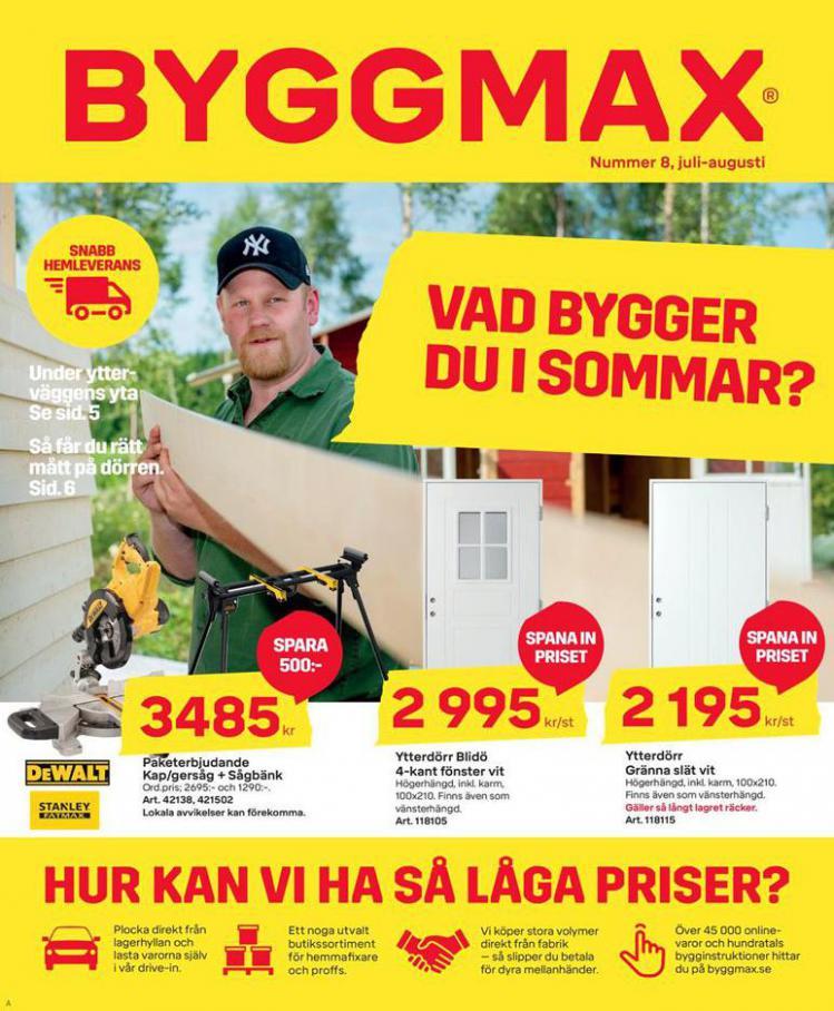 Vad bygger du i sommar? . Byggmax (2020-08-02-2020-08-02)