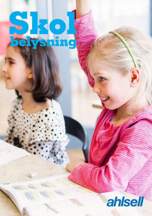 Ahlsell Erbjudande Skol Belysning . Ahlsell (2020-12-31-2020-12-31)