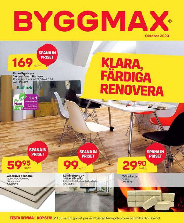 Byggmax Erbjudande Klara, Färdiga Renovera . Byggmax (2020-11-01-2020-11-01)