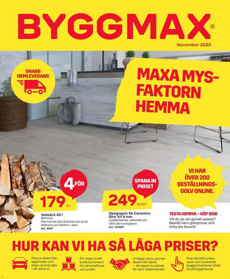 Byggmax Erbjudande Kampanjer . Byggmax (2020-11-22-2020-11-22)