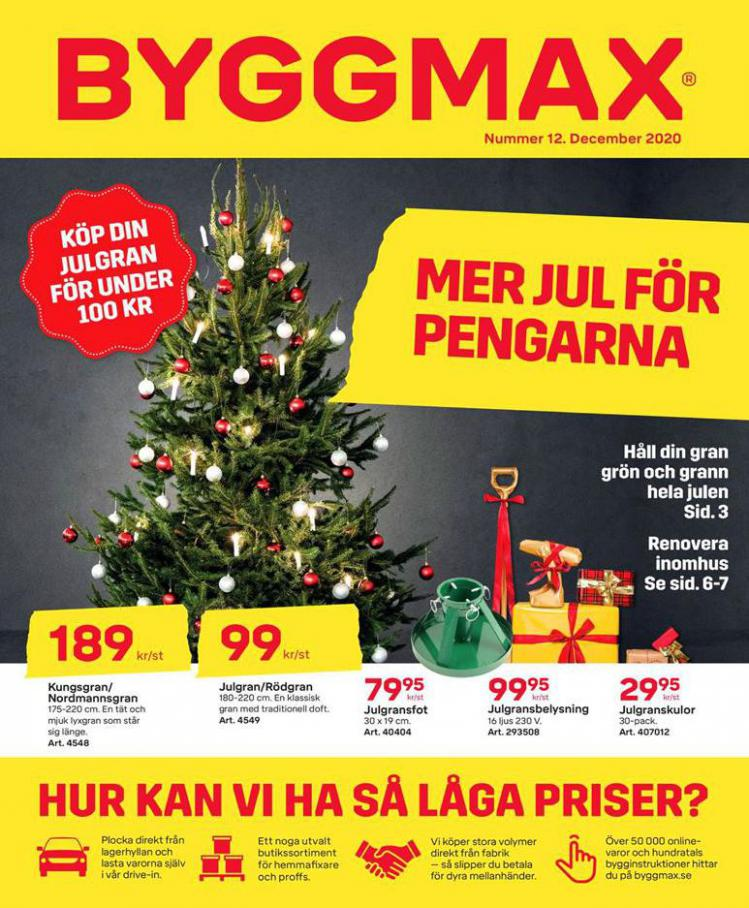 Byggmax Erbjudande Jul 2020 . Byggmax (2020-12-31-2020-12-31)