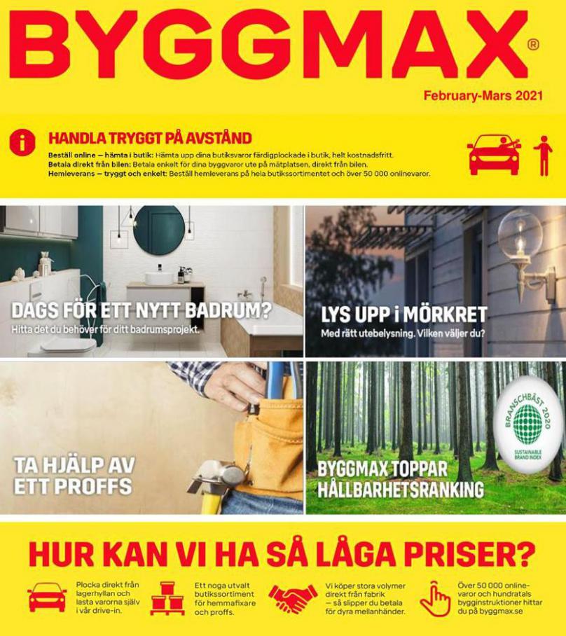 Byggmax Erbjudande February-Mars 2021 . Byggmax (2021-03-31-2021-03-31)
