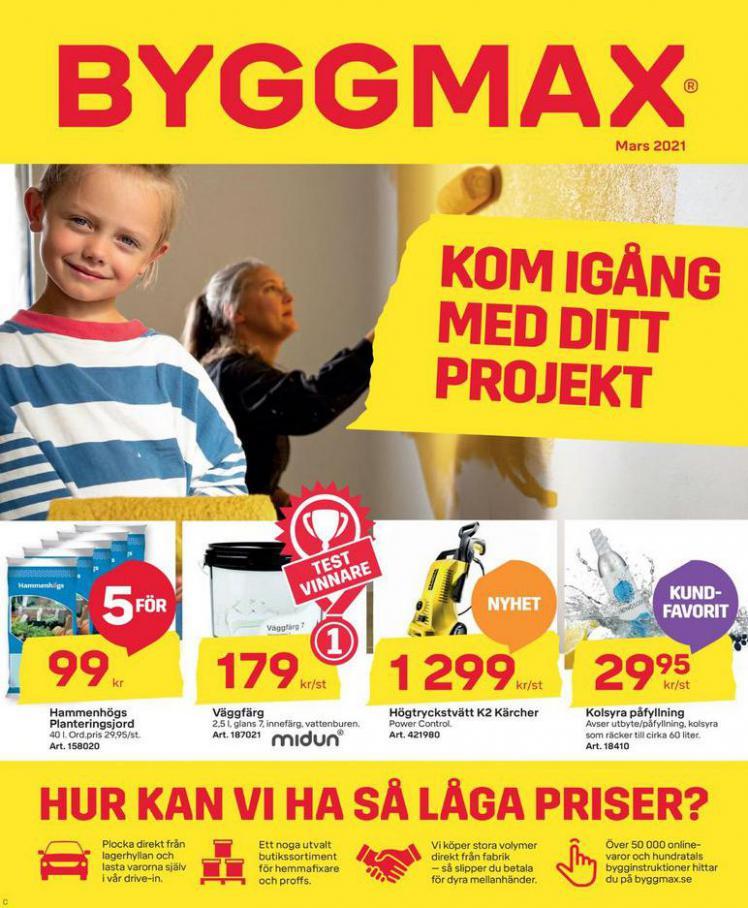 Byggmax Erbjudande Mars 2021 . Byggmax (2021-03-25-2021-03-25)