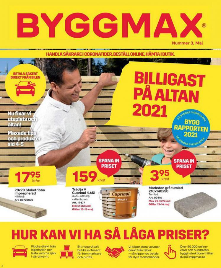 Byggmax Erbjudande Maj 2021 . Byggmax (2021-05-21-2021-05-21)