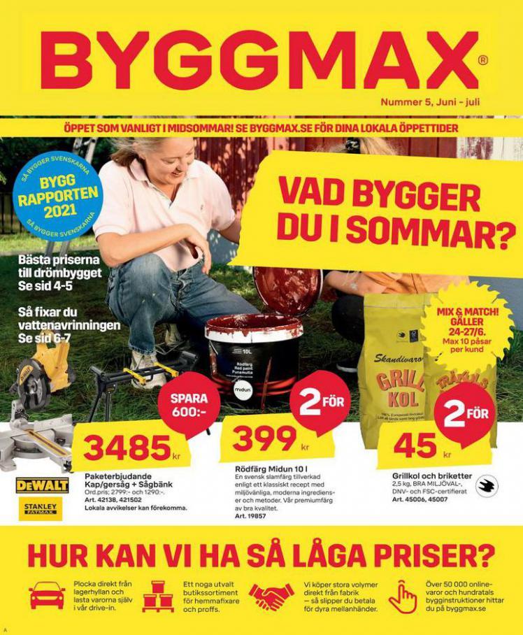 Byggmax Erbjudande Maj - Juli 2021. Byggmax (2021-07-31-2021-07-31)