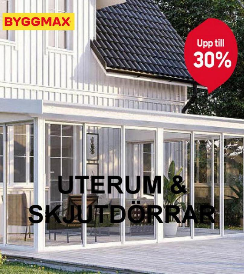 Byggmax Erbjudande Uterum & Skjutdörrar. Byggmax (2021-09-30-2021-09-30)
